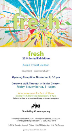 Fresh 2014 At South Bay Contemporary recepton November 8, 6-9pm 2014